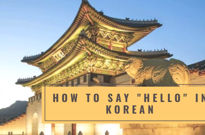 """How to Say """"Hello"""" in Korean"""