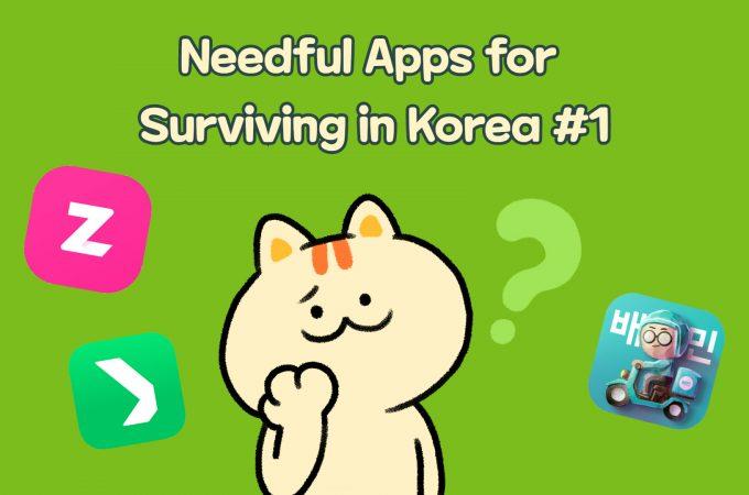 Needful Apps for Surviving in Korea #1