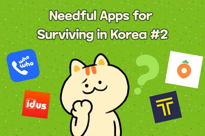 Needful Apps for Surviving in Korea #2